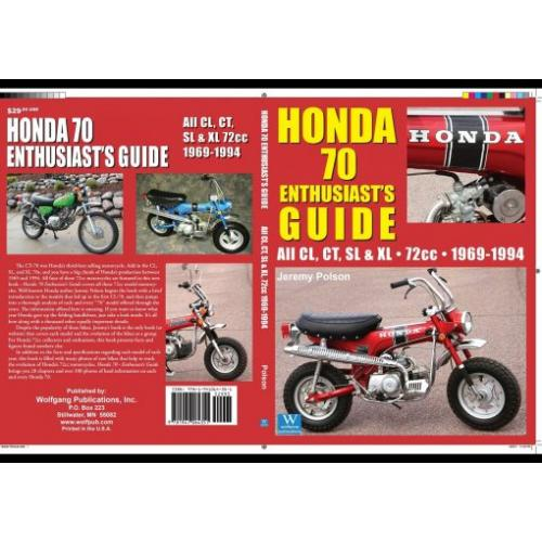 Honda 70 Enthusiast's Guide